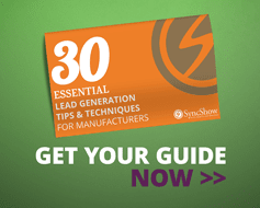 30 Essential Tips to help generate leads for your manufacturing company.